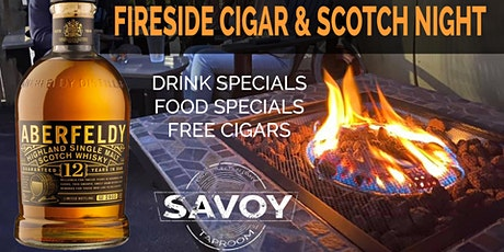 Fireside Cigar & Scotch Night at Savoy tickets