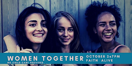 Faith Alive Family Church - Women Together tickets