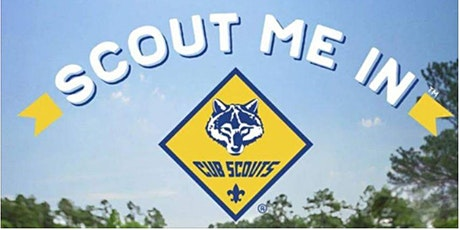 Pack 9 Harmony SCOUT ME IN!  2020 Registration Event tickets