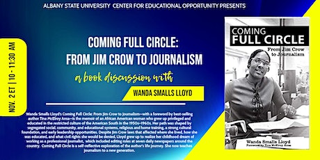 Coming Full Circle: From Jim Crow to Journalism w/ Wanda Smalls Lloyd tickets