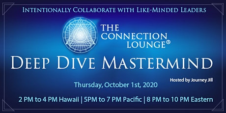 The Connection Lounge®: Deep Dive Mastermind tickets