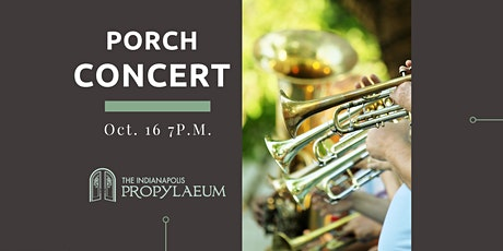 Porch Concert w/ ISO Brass Ensemble tickets