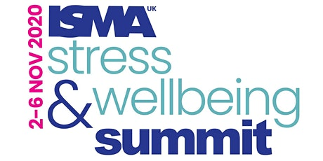ISMA UK - Online Global Stress and Wellbeing Summit tickets
