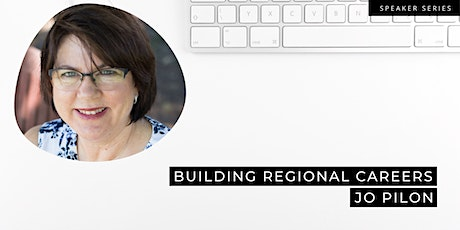 Building regional careers with Jo Pilon from Expand Careers tickets