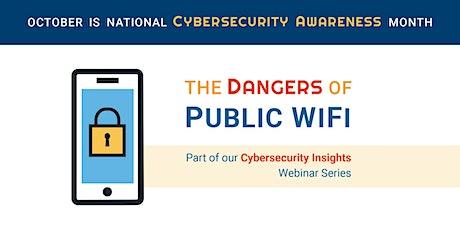 NEW:  The Dangers of Public WiFi tickets