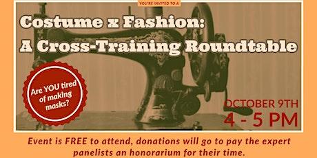 Costume x Fashion: Cross-training Roundtable tickets