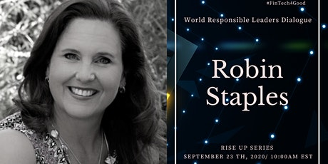 World Responsible Leaders Dialogue- Rise Up Show with Robin Staples tickets