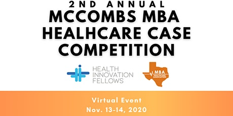 2nd Annual McCombs MBA Healthcare Case Competition tickets