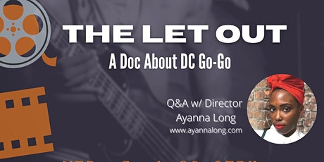 Indie Virtual Film Screening: 'THE LET OUT' by Ayanna Long tickets