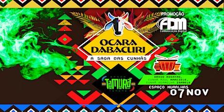 Ocara Dabacuri - A Saga das Cunhãs