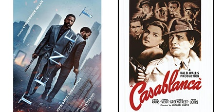 1.) TENET2.) Casablanca tickets