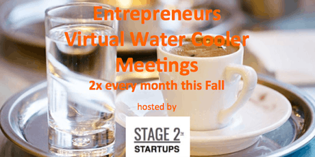 Stage2Startups - Fall Virtual Watercoolers tickets