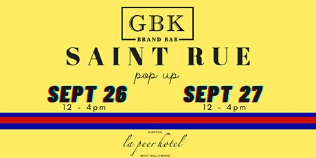 SAINT RUE x GBK Brand Bar Pop-Up tickets
