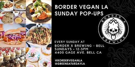 Really Cute Sweets + Dear Mama LA + Mama's Vegan Tamales @ Border X Bell tickets