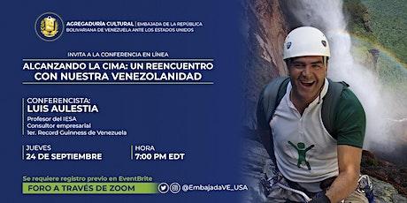 Alcanzando la Cima: Un reencuentro con la venezolanidad. boletos