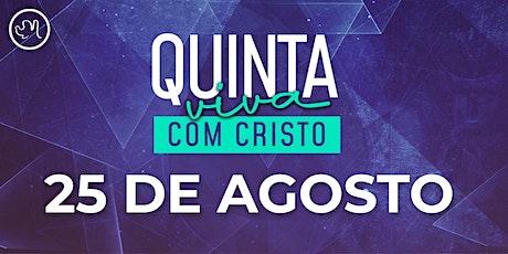 Quinta Viva com Cristo 24 Setembro   25 de Agosto ingressos