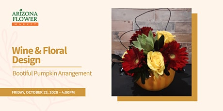 Wine & Design: Bootiful Pumpkin Arrangement tickets