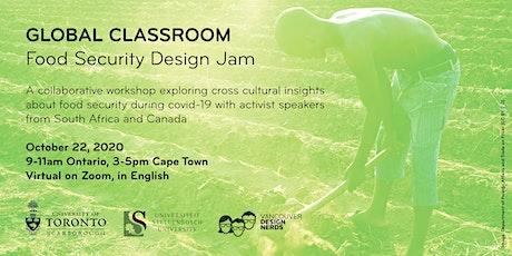 Global Classroom: Food Security Design Jam tickets