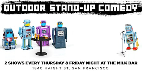OUTDOOR STAND-UP COMEDY at the MILK BAR (9PM SHOW) tickets
