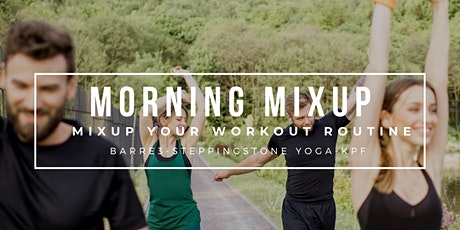 Morning Mixup with barre3 x KPF x Steppingstone Haven Yoga tickets
