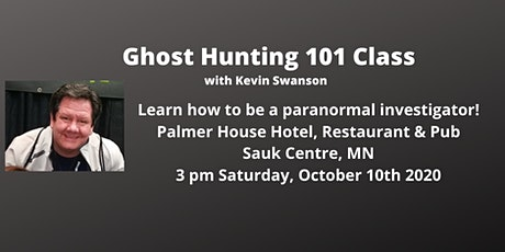Ghost Hunting 101 tickets