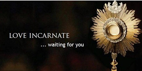 Adoration of the  Blessed Sacrament - Adoración al Santísimo 9/23  &  9/25 tickets