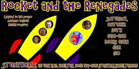 Rocket & The Renegades LIVE at Stonewalls tickets