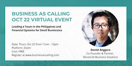 Business as Calling - Oct 2020 Virtual Event (Speaker: Daniel Anggara) tickets