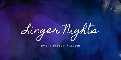 LINGER NIGHTS tickets