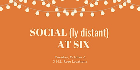 October Social(ly Distant) at Six: M.L. Rose — Melrose Location tickets
