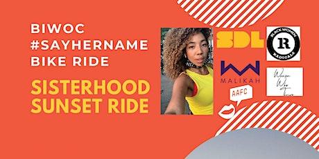 BIWOC #SayHerName Sisterhood Sunset Ride tickets