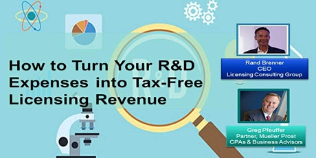 How to Turn Your IP R&D Expenses into Tax Free Licensing Revenue - Replay tickets