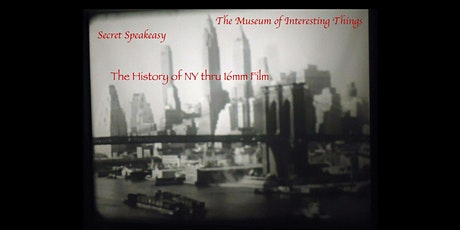 History of New York thru 16mm Film Tues Sept 29th 7pm tickets