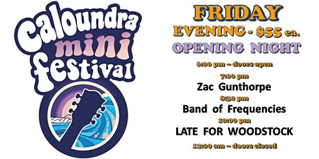 Caloundra Mini Music Festival 2020 - FRIDAY EVENING Session (18+ event) tickets