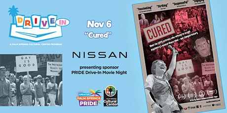 Greater Palm Springs Pride Drive-In Event: CURED tickets