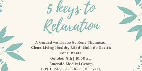 The Five Keys to Relaxation with Rene Thompson tickets