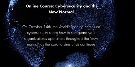 Cybersecurity and the New Normal tickets