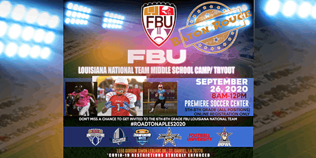 FBU Louisiana National Team Middle School Camp/Tryout tickets