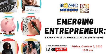 Emerging Entrepreneur: Starting a Freelance Side-Gig Tickets