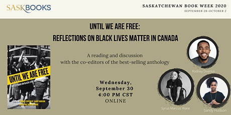 Until We Are Free: Reflections on BLM in Canada -Reading & Discussion tickets