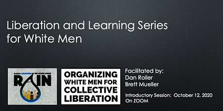 Liberation and Learning Series for White-Men - Introductory Session tickets