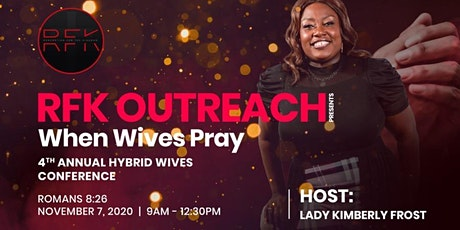 "RFK Outreach Presents ""When Wives Pray"" tickets"