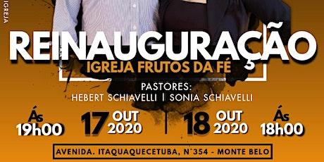 Reinauguração Igreja Frutos da Fé DOMINGO ingressos