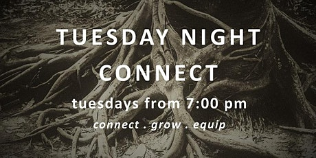 Tuesday Night Connect Group