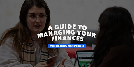 Music Industry Masterclasses | A Guide to Managing your Finances tickets