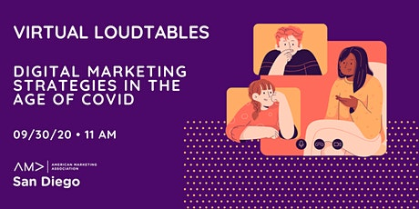 Virtual LoudTables: Digital Marketing Strategies in the Age of COVID billets