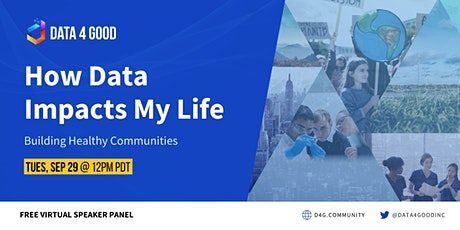 How Data Impacts My Life:  Building Healthy Communities tickets