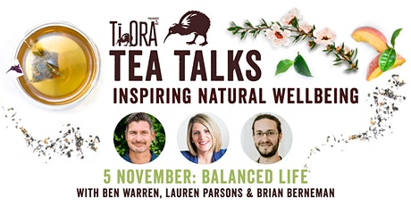 BALANCED LIFE: by Good Magazine and Ti Ora Tea tickets
