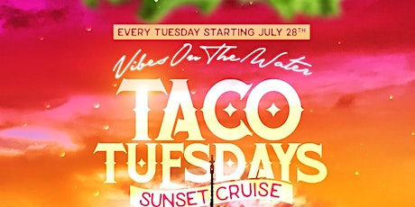 TACOS & TEQUILA YACHT Dockside   NEW YORK CITY tickets