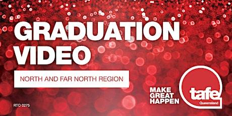 TAFE Queensland north and far north region - 2020 Graduation Video tickets